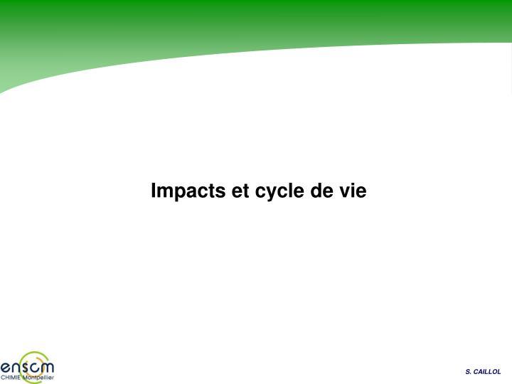 Impacts et cycle de vie