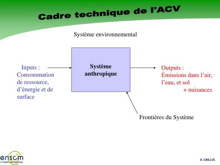 Cadre technique de l'ACV