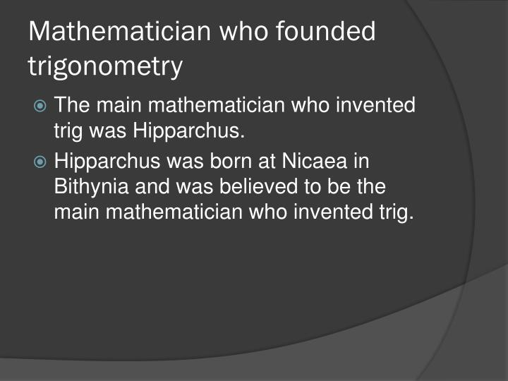 Mathematician who founded trigonometry