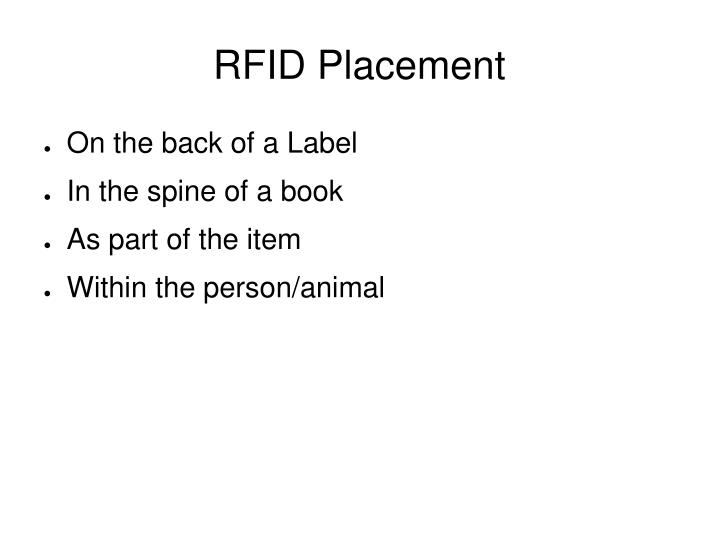 RFID Placement