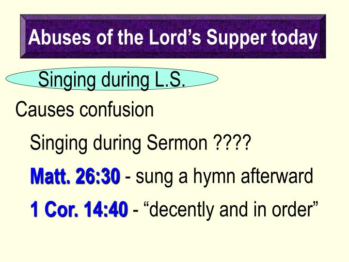 Abuses of the Lord's Supper today