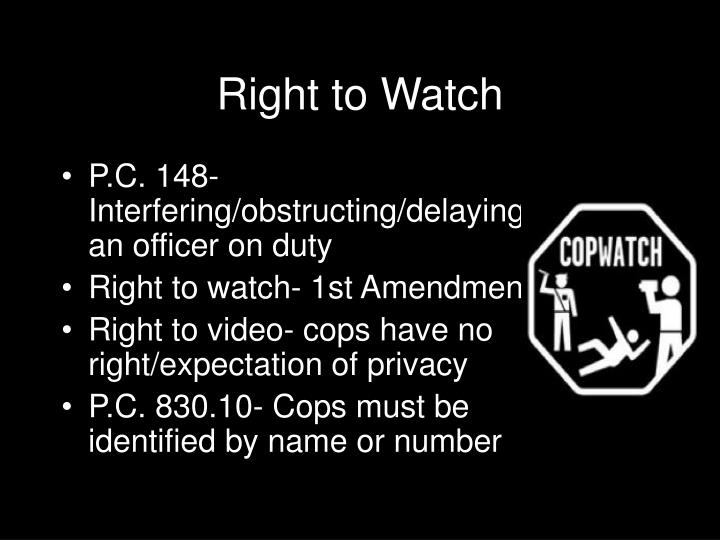 Right to Watch