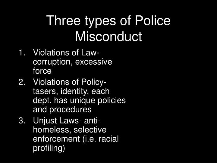 Three types of Police Misconduct