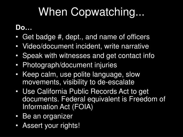 When Copwatching...