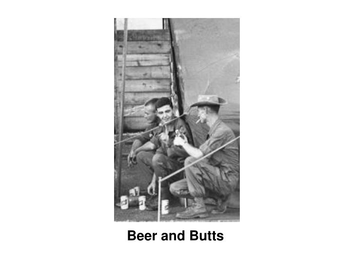 Beer and Butts