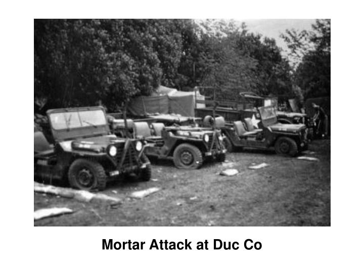 Mortar attack at duc co