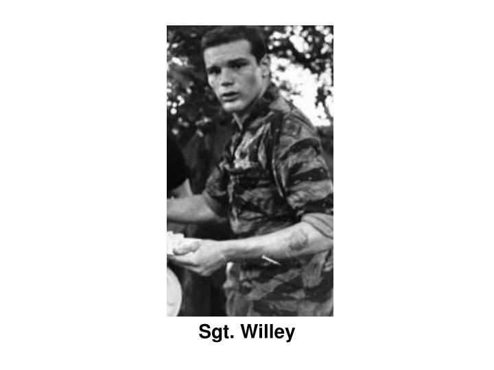 Sgt. Willey
