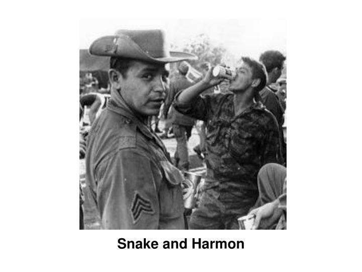 Snake and Harmon