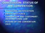 conclusion status of the convention
