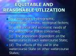 equitable and reasonable utlization