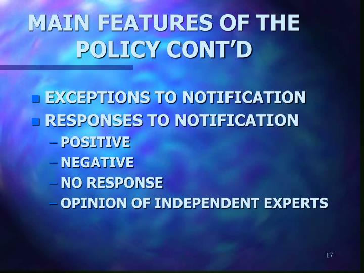 MAIN FEATURES OF THE POLICY CONT'D