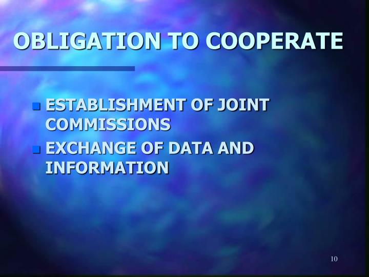 OBLIGATION TO COOPERATE