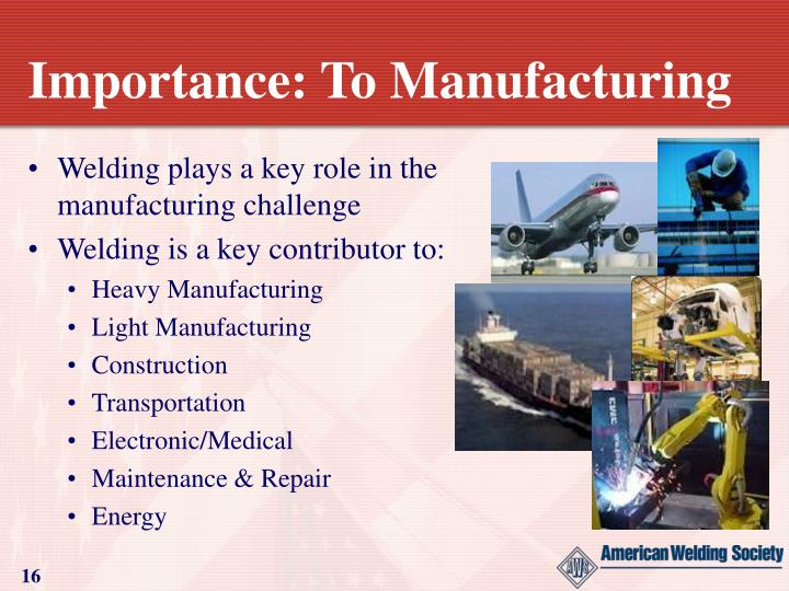 Importance: To Manufacturing