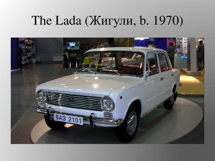 The Lada (