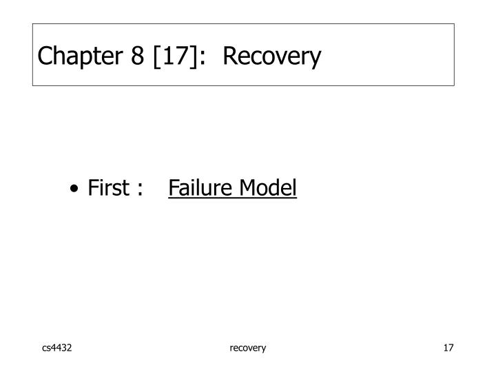 Chapter 8 [17]:  Recovery