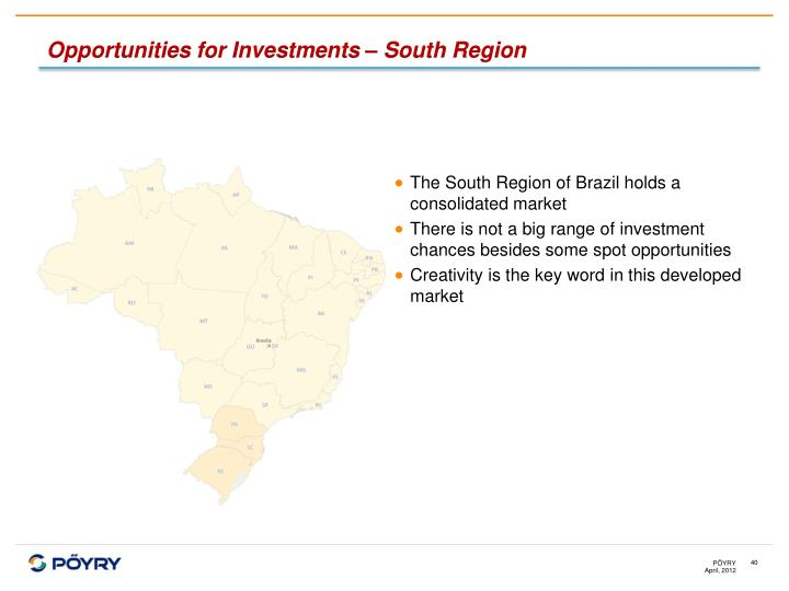 Opportunities for Investments – South Region