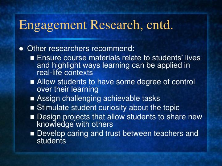 Engagement Research, cntd.