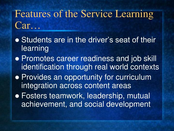 Features of the Service Learning Car…