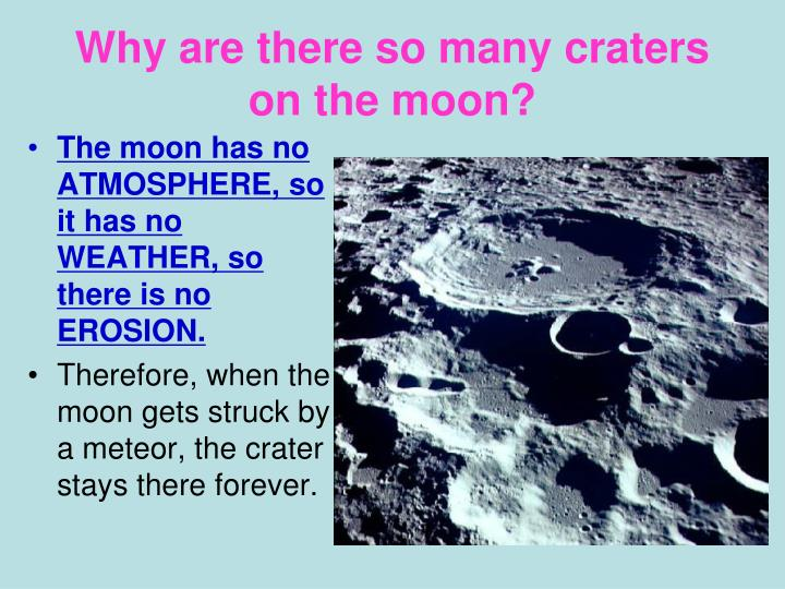 Why are there so many craters on the moon?