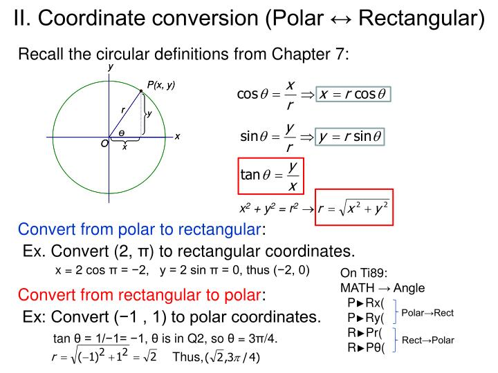 II. Coordinate conversion (Polar ↔ Rectangular)
