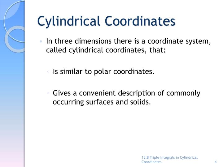 Cylindrical Coordinates