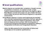 m level qualifications