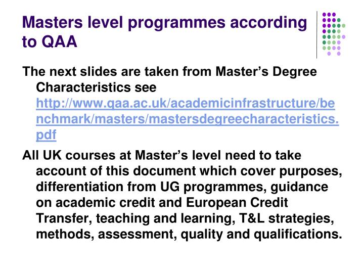 Masters level programmes according to QAA