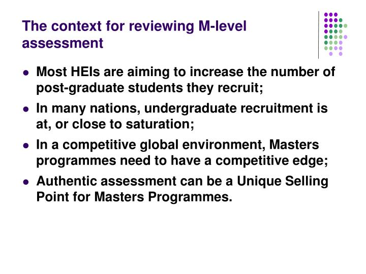 The context for reviewing m level assessment