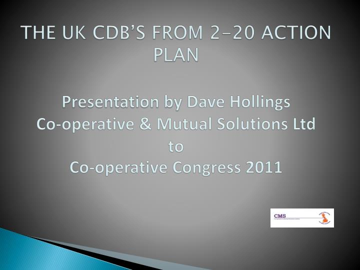 THE UK CDB'S FROM 2-20 ACTION PLAN