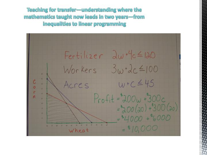 Teaching for transfer—understanding where the mathematics taught now leads in two