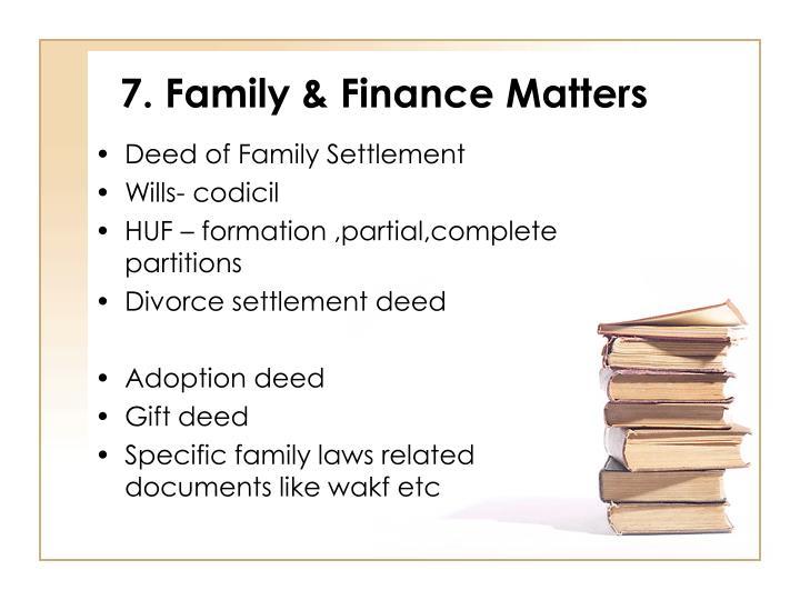 7. Family & Finance Matters
