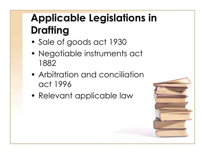 Applicable Legislations in Drafting