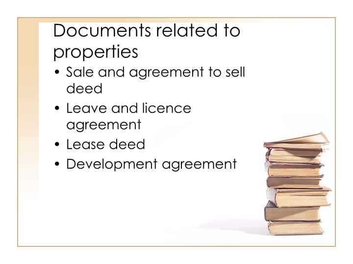 Documents related to properties