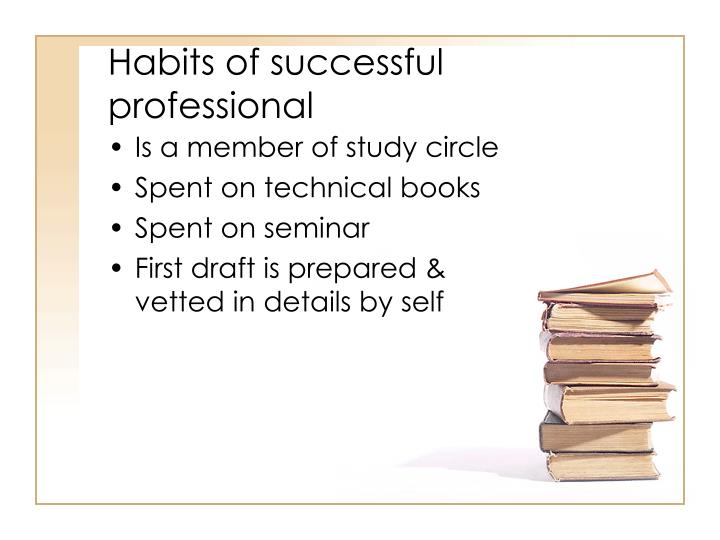 Habits of successful professional