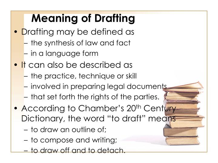 Meaning of Drafting