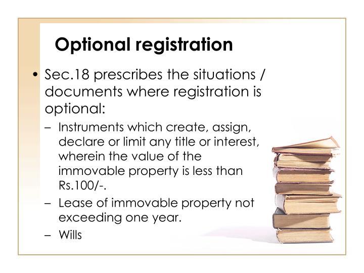 Optional registration