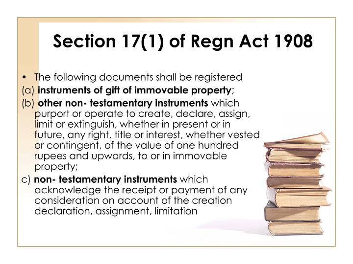 Section 17(1) of Regn Act 1908