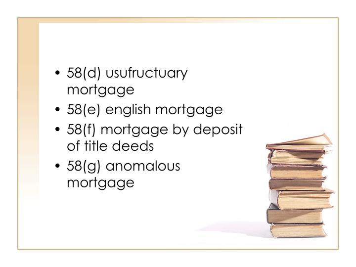 58(d) usufructuary mortgage