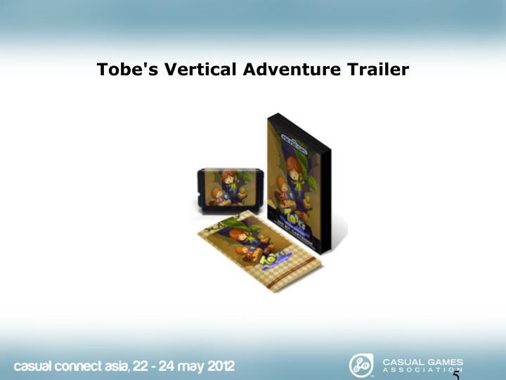 Tobe's Vertical Adventure Trailer