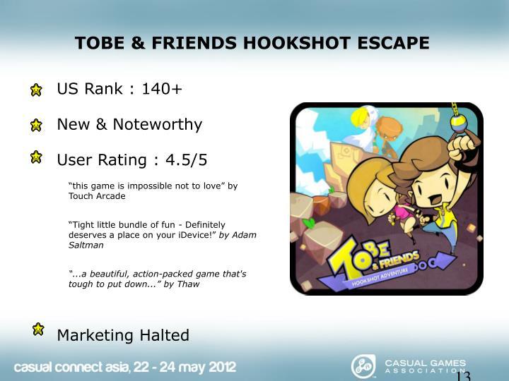 TOBE & FRIENDS HOOKSHOT ESCAPE