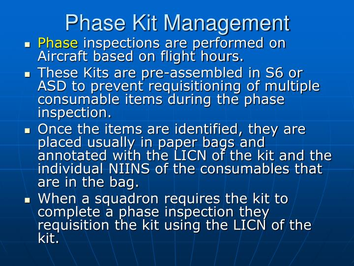 Phase Kit Management