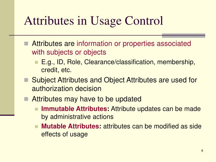 Attributes in Usage Control