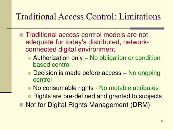Traditional access control limitations
