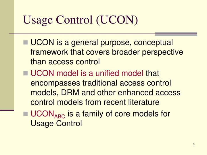 Usage control ucon
