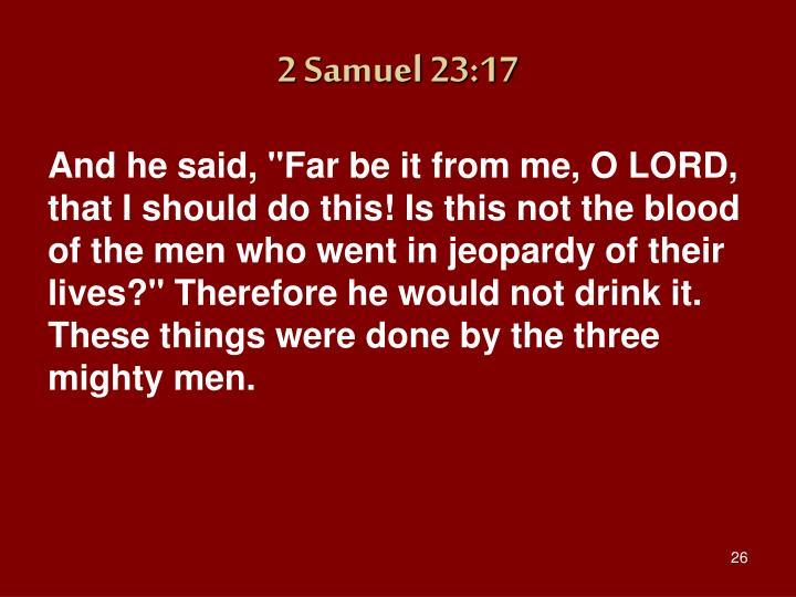 2 Samuel 23:17