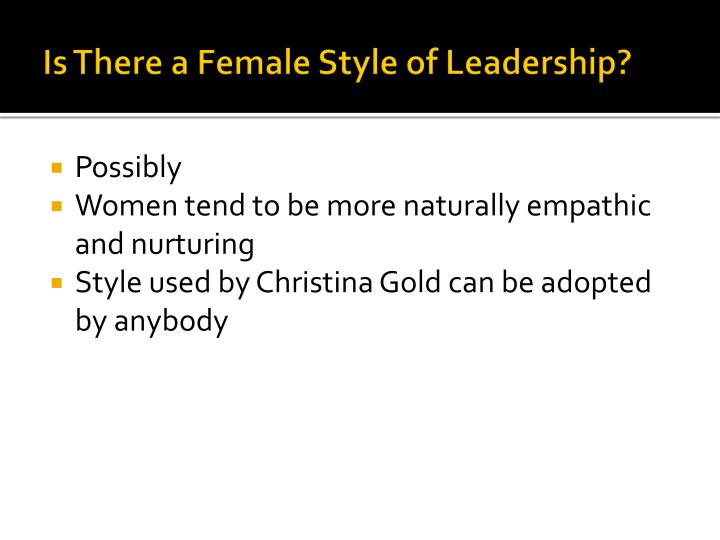 Is There a Female Style of Leadership?