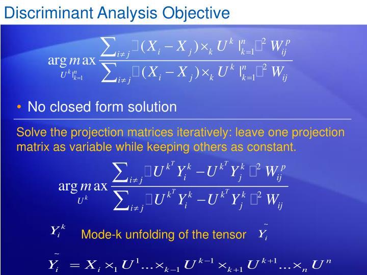Discriminant Analysis Objective