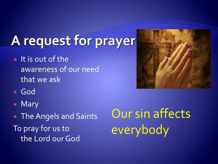 A request for prayer