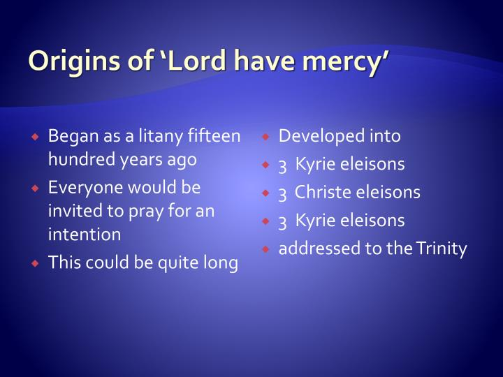 Origins of 'Lord have mercy'
