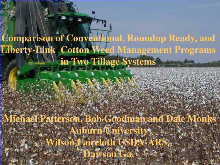 Comparison of Conventional, Roundup Ready, and Liberty-Link  Cotton Weed Management Programs  in Two...